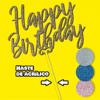 Topo de bolo happy birthday 15cm